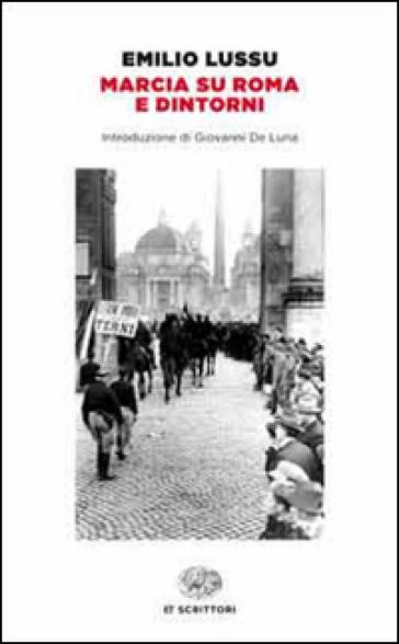 Marcia su Roma e dintorni - Emilio Lussu |