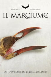 Il Marciume - Raven Rings - Vol.2