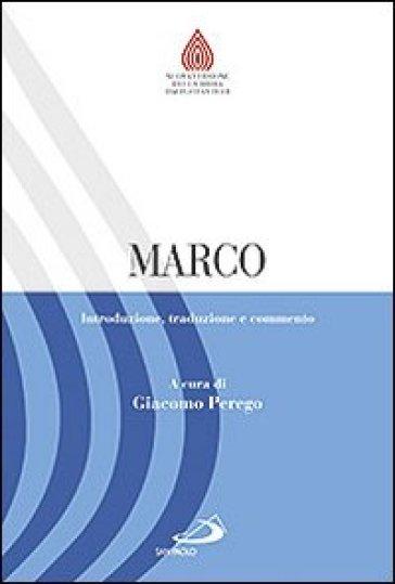 Marco. Introduzione, traduzione e commento - G. Perego | Rochesterscifianimecon.com