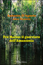 Fra Marcos il guerriero dell