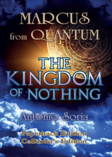 Marcus from Quantum. «The Kingdom of Nothing». Collector's edition