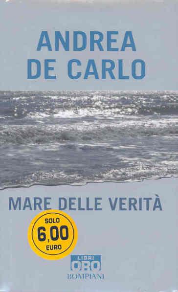 Mare delle verità - Andrea De Carlo | Kritjur.org