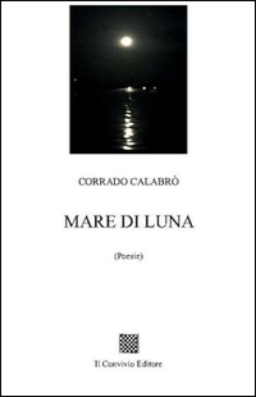 Mare di luna - Corrado Calabrò | Jonathanterrington.com