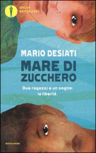 Mare di zucchero - Mario Desiati |