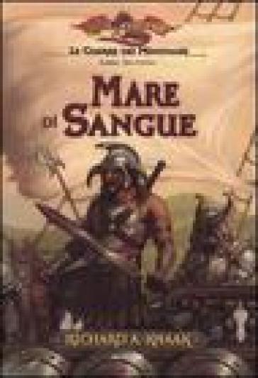 Mare di sangue. Le guerre dei minotauri. DragonLance. 2. - Richard A. Knaak |