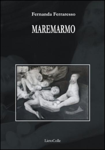 Maremarmo - Fernanda Ferraresso |