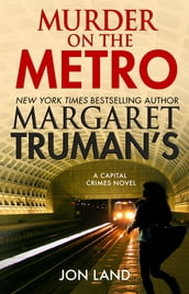 Margaret Truman s Murder on the Metro
