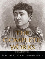Margaret Wolfe Hungerford: The Complete Works