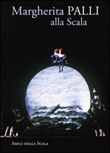 Margherita Palli alla Scala - Vittoria Crespi Morbio   Thecosgala.com