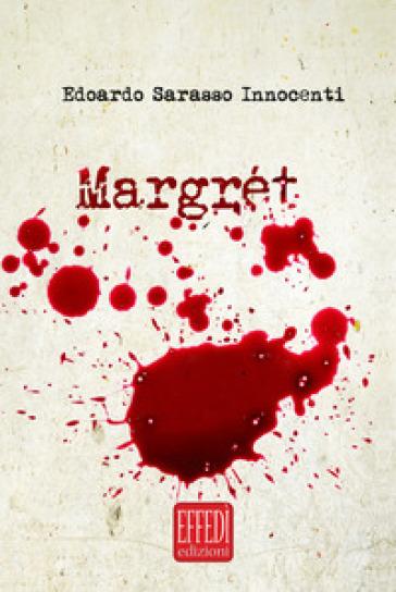 Margret - Edoardo Sarasso Innocenti |