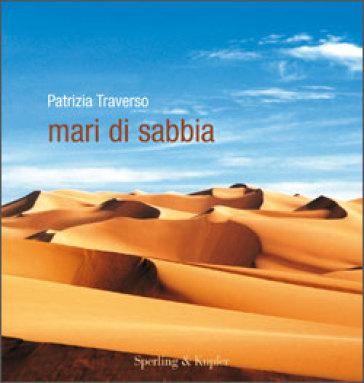 Mari di sabbia - Patrizia Traverso | Rochesterscifianimecon.com