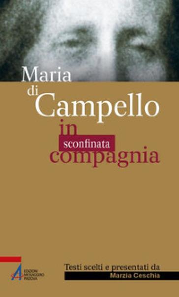 Maria di Campello. In sconfinata compagnia - M. Ceschia pdf epub
