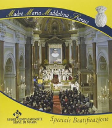 Maria Maddalena Starace. Speciale beatificazione
