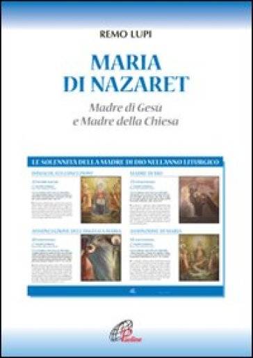 Maria di Nazaret. Madre di Gesù e Madre della Chiesa - Remo Lupi |