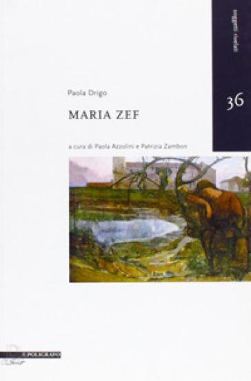 Maria Zef - Paola Drigo |