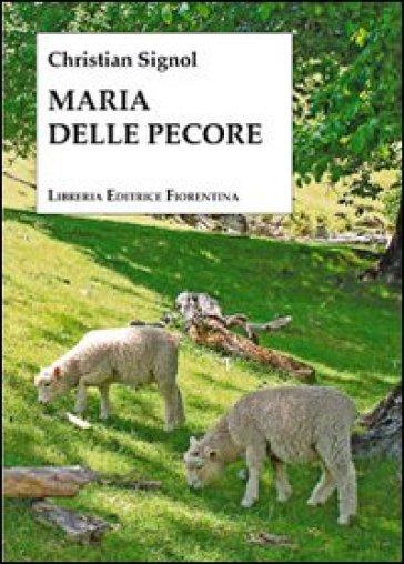 Maria delle pecore - Christian Signol |