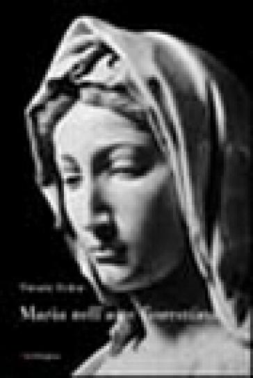 Maria nell'arte fiorentina - Timothy Verdon |