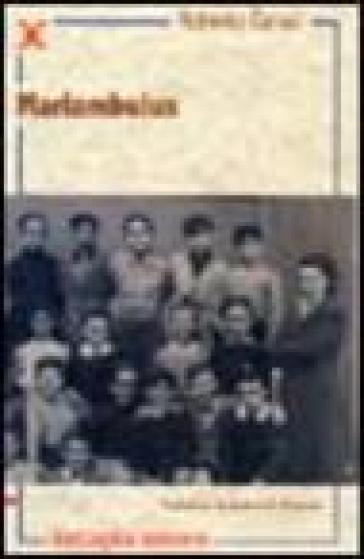 Mariambulus. Un bambino nella Milano di cinquant'anni fa - Roberto Carusi | Jonathanterrington.com