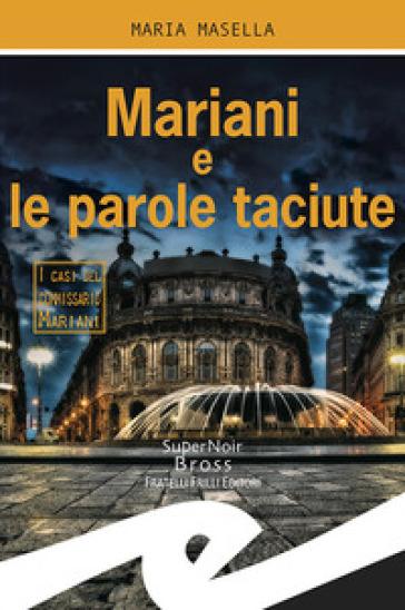 Mariani e le parole taciute - Maria Masella |