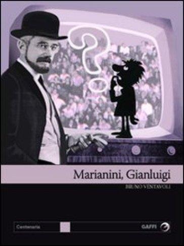 Marianini, Gian Luigi. Il primo dandy della tv - Bruno Ventavoli pdf epub