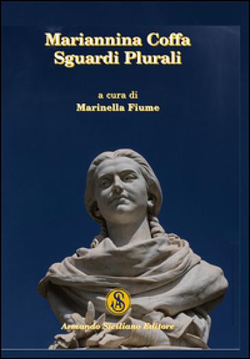 Marianna Coffa. Sguardi plurali - M. Fiume | Thecosgala.com