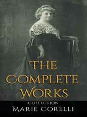 Marie Corelli: The Complete Works