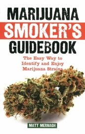 Marijuana Smoker s Guidebook
