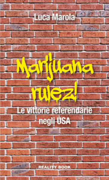 Marijuana rulez. Le vittorie referendarie negli USA - Luca Marola | Ericsfund.org