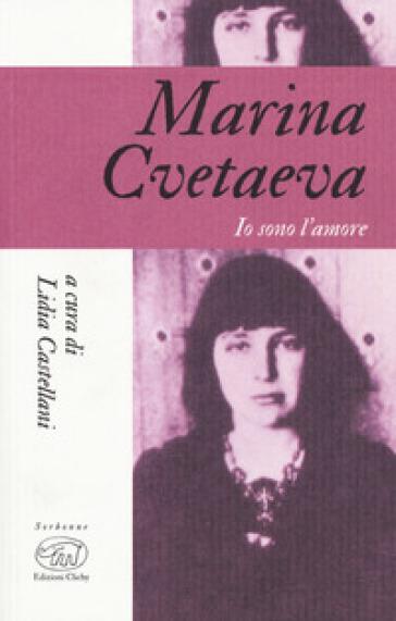 Marina Cvetaeva. Io sono l'amore - L. Castellani pdf epub