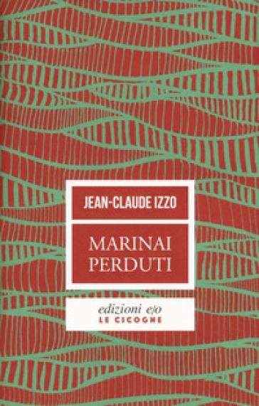 Marinai perduti - Jean-Claude Izzo  