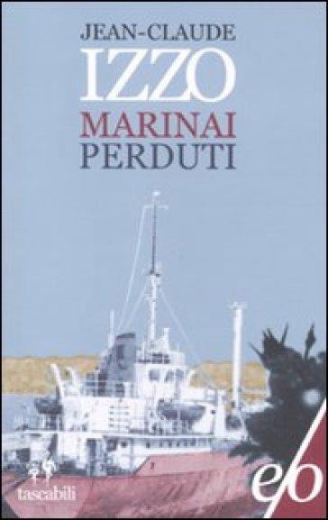 Marinai perduti - Jean-Claude Izzo |