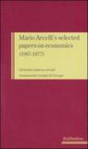 Mario Arcelli's selected papers on economics (1967-1977)
