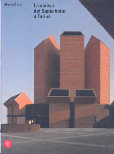 Mario Botta. La chiesa del Santo Volto a Torino. Ediz. illustrata - Mario Botta | Ericsfund.org