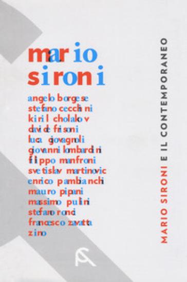 Mario Sironi e il contemporaneo. Catalogo della mostra (Rimini, 21 aprile-15 luglio 2018). Ediz. a colori - G. Milantoni |