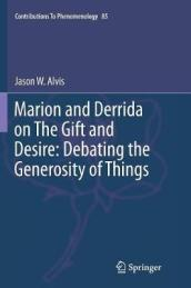 Marion and Derrida on the Gift and Desire