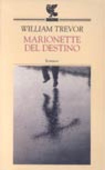 Marionette del destino - William Trevor pdf epub