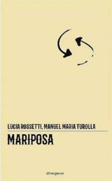 Mariposa - Lucia Rossetti  