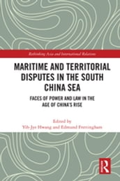 Maritime and Territorial Disputes in the South China Sea