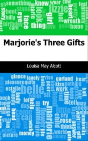 Marjorie s Three Gifts