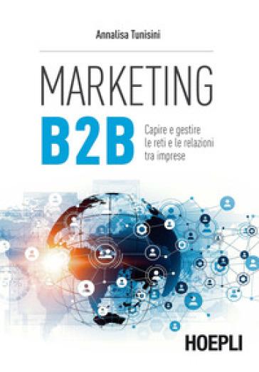 Marketing B to B - Annalisa Tunisini |
