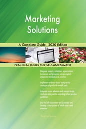 Marketing Solutions A Complete Guide - 2020 Edition