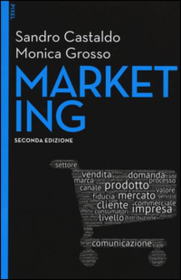Marketing. Con e-book. Con aggiornamento online - Sandro Castaldo |