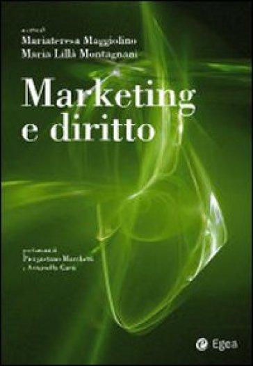 Marketing e diritto - Mariateresa Maggiolino | Thecosgala.com