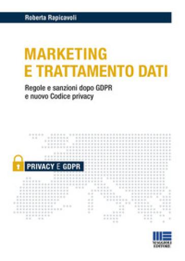 Marketing e trattamento dati - Roberta Rapicavoli pdf epub