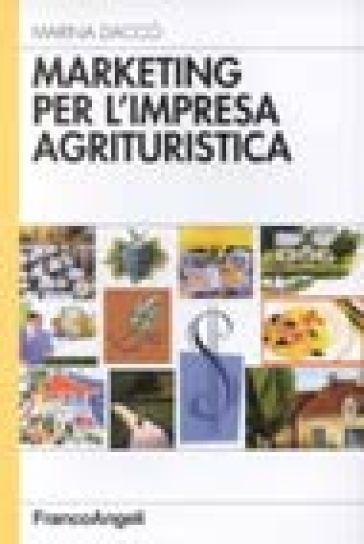Marketing per l'impresa agrituristica
