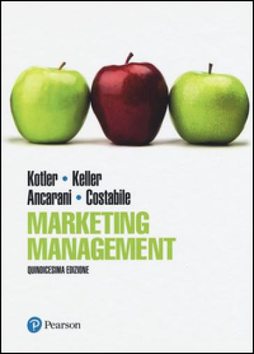 Marketing management. Ediz. mylab. Con eText. Con aggiornamento online - Philip Kotler   Thecosgala.com