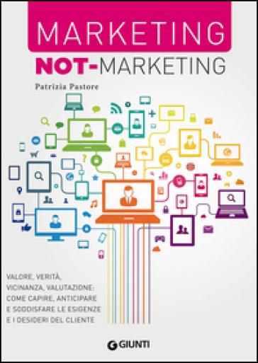 Marketing not-marketing - Patrizia Pastore |