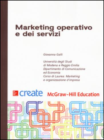 Marketing operativo e dei servizi - Giovanna Galli |