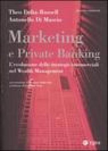 Marketing e private banking. L'evoluzione delle strategie commerciali nel Wealth Management - Theo Delia-Russell | Ericsfund.org