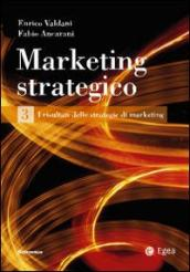 Marketing strategico. 3.I risultati delle strategie di marketing